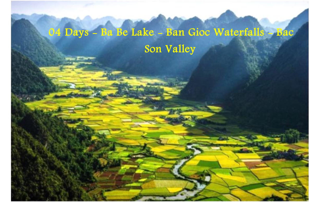 04 Days - Ba Be Lake - Ban Gioc Waterfalls - Bac  Son Valley