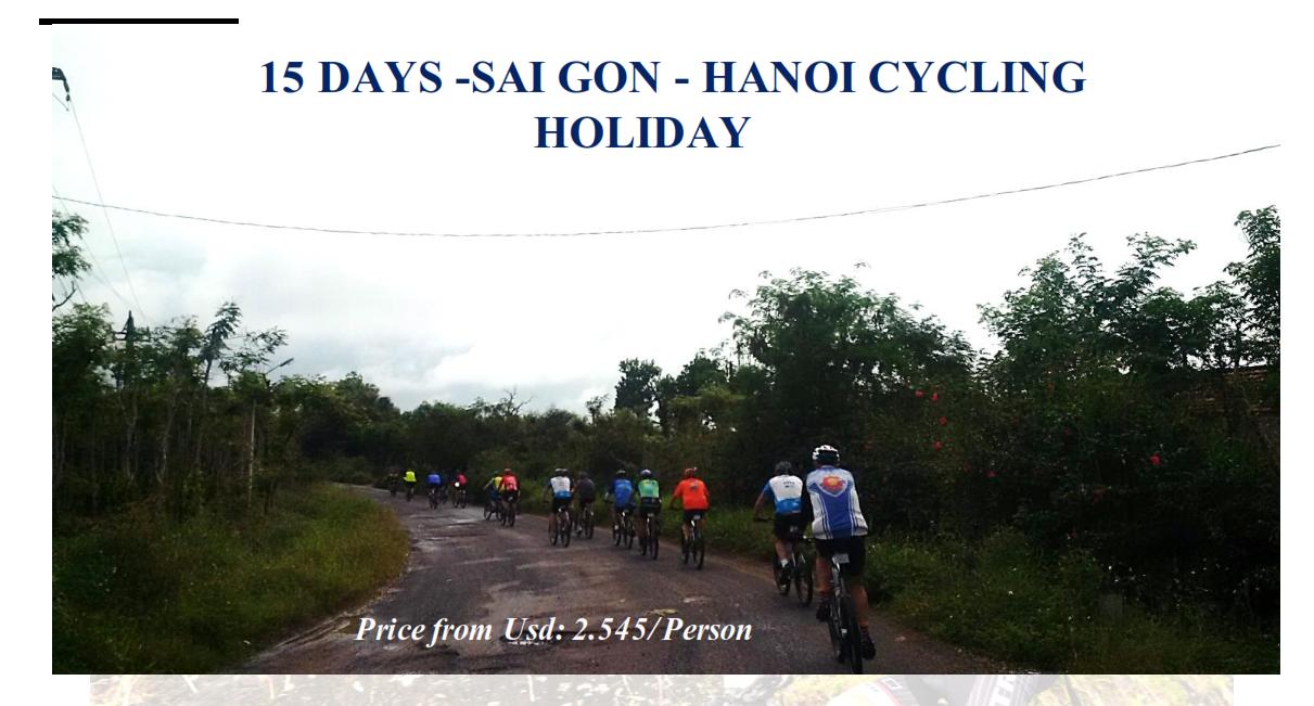 15 DAYS -SAI GON - HANOI CYCLING  HOLIDAY
