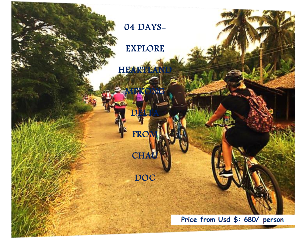 04 DAYS- EXPLORE HEARTLAND MEKONG DELTA FROM CHAU DOC