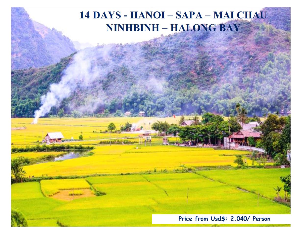 14 DAYS - HANOI – SAPA – MAI CHAU -  NINHBINH – HALONG BAY