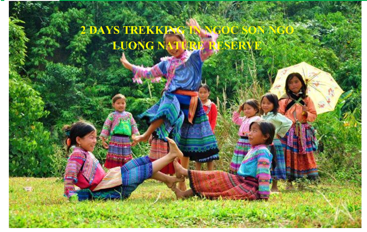 02 DAYS TREKKING IN NGOC SON NGO LUONG NATURE RESERVE