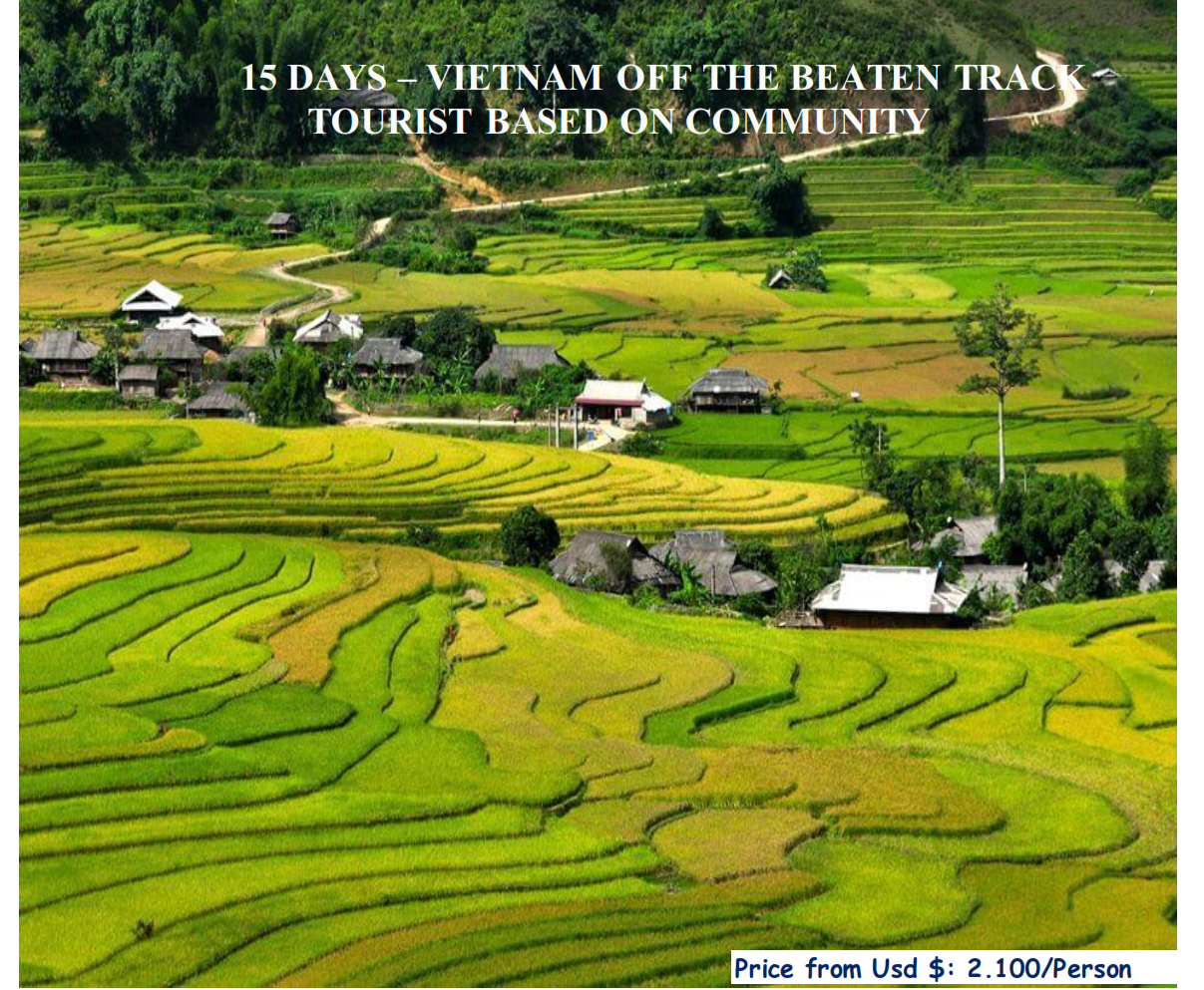15 DAYS – VIETNAM OFF THE BEATEN TRACK TOURIST BASED ON COMMUNITY