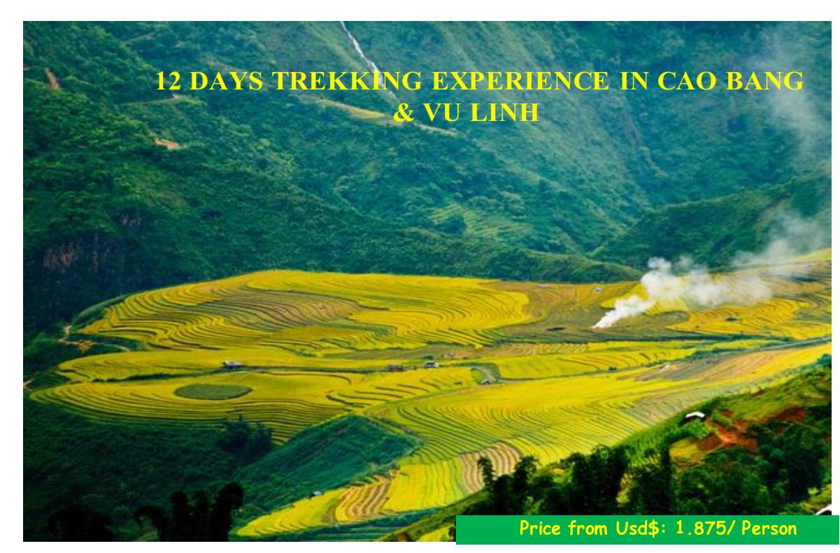 12 DAYS TREKKING EXPERIENCE IN CAO BANG  & VU LINH