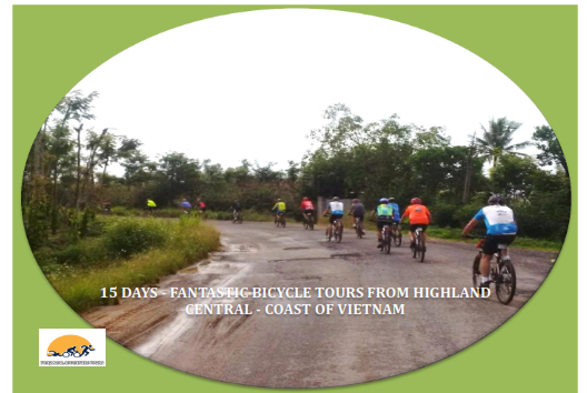 15 DAYS VIETNAM CYCLING TRIP  FROM HIGHLAND CENTRAL TO COAST