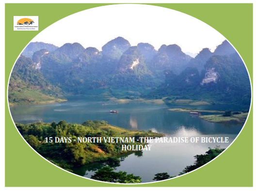 15 DAYS - NORTH VIETNAM  - PARADISE OF BICYCLE HOLIDAY